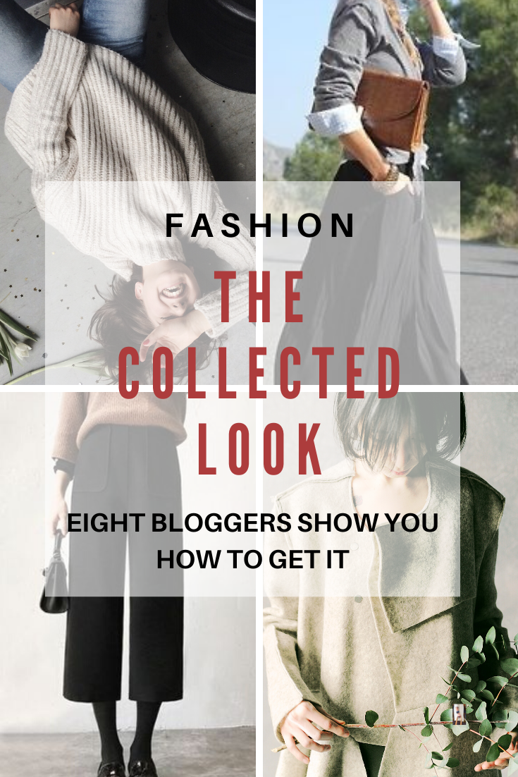 The Collected Look -Style Tips From 8 Bloggers